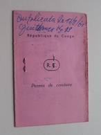 PERMIS De CONDUIRE * République Du CONGO ( Dupli 1961 - Sluysmans / Kingombe Commissariat ) Voir Photo ! - Non Classés