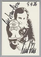 AK Motiv Persönlichkeiten Andere Autogrammkarte Kurt Felix - Célébrités
