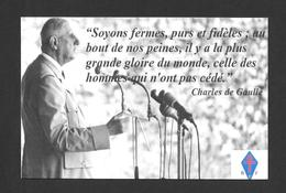 POLITIQUE - CITATIONS DU GÉNÉRAL CHARLES DE GAULLE - Personnages