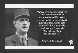 POLITIQUE - CITATION DU GÉNÉRAL CHARLES DE GAULLE - CE QU'IL DISAIT AU PARTI SIONISTE - Personnages