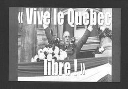 POLITIQUE - MONTRÉAL 1967 LE GÉNÉRAL CHARLES DE GAULLE DANS SON DISCOURS VIVE LE QUÉBEC LIBRE - Personnages