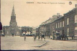 CHATELET « Plaace Pirmez Et L'église Du Faubourg» - Ed. Hermans, Anvers (1924) - Châtelet