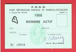 CARTE VIERGE 1968 MEMBRE ACTIF DU PARTI REPUBLICAIN RADICAL ET RADICAL SOCIALISTE - Organizations