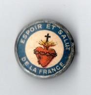 """INSIGNE . SACRÉ-COEUR DE JÉSUS . """" GLOIRE ET SALUT DE LA FRANCE """" . INSIGNE LYON - Réf. N°16M - - Army & War"""
