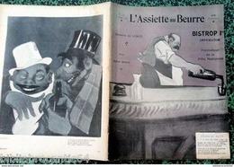 """Revue*L'ASSIETTE AU BEURRE* N°120 Du 18/7/1903 """"BISTROP 1er"""" Par LENGO & RICTUS - Journaux - Quotidiens"""