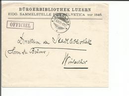 Lettre Suisse, Bürgerbibliothek Luzern - Winterthur, Cachets OFFICIEL Et Ambulant (8.6.1917) - Marcophilie