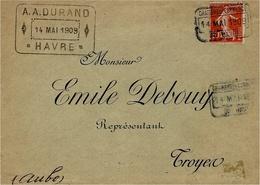 14-5-1909 - Enveloppe Affr. 10 C Semeuse Oblit. De La Chambre De Commerce Du HAVRE ( Grèves De 1909 ) - Marcophilie (Lettres)