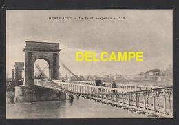 DD / 30 GARD / BEAUCAIRE / LE PONT SUSPENDU / CIRCULÉE EN 1915 - Beaucaire