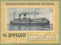 "07378 ""NAVIGAZIONE GENERALE ITALIANA - S/S DUILIO - LA SUA BELLA III CLASSE"" OPUSC. ILLUSTR. ORIG. - Pubblicitari"