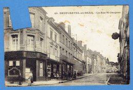 76- Neufchatel En Bray - La Rue St-jacques - Neufchâtel En Bray