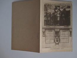 Calendario 1917 Prima Guerra  Motto: Sempre Più Avanti Sempre Più In Alto Brigata Pinerolo - Calendars