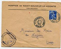 MANCHE De SAINT SAUVEUR  LE VICOMTE   Env. à En Tête De L Hospice  Avec Dateur A7  Du 23/03/1955 - Postmark Collection (Covers)