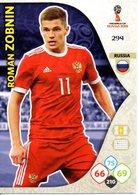 Panini Adrenalyn FIFA World Cup Russia 2018 - Roman ZOBNIN N°294 - Trading Cards