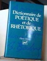 Morier, Henri, Dictionnaire De Poétique Et De Rhétorique - Dictionaries