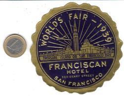 ETIQUETA DE HOTEL    - FRANCISCAN HOTEL  - SAN FRANCISCO  -EE.UU. - Hotel Labels