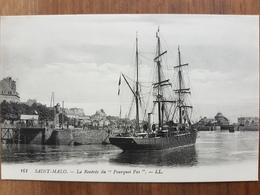 Saint-Malo.la Rentrée Du Pourquoi Pas.expédition Polaire Du Commandant Charcot.édition LL - Saint Malo