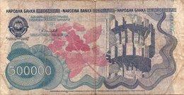 "JUGOSLAVIA-500,000 Dinara ""Spomenik Issue"" 1989 P-98 - Jugoslavia"