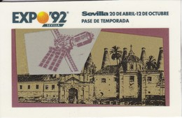 PASE DE TEMPORADA DE LA EXPO DE SEVILLA 92 -  (no Es Tarjeta Telefonica) TICKET-ENTRADA - Tarjetas Telefónicas