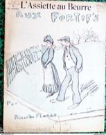 """Revue*L'ASSIETTE AU BEURRE*n°336-7/09/1907 """" AUX FORTIF'S """" Par Ricardo FLORES - Livres, BD, Revues"""