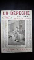 Calendrier 1917 La Depêche De Tours Union Libérale - Calendars