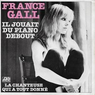 """France Gall 45t. SP """"il Jouait Du Piano Debout"""" - Other - French Music"""