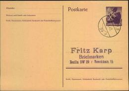1945. 6 Bärenganzsache Mit Blanko-Ersttagsstempel BERLIN S 59 X 3.8.45 - Soviet Zone