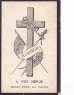 A NOS  HEROS  MORTS  POUR LA  PATRIE ,,,,DIEU ,  HONNEUR ,,,,  PATRIE ,,,,, - Obituary Notices