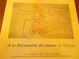 CAHIERS ARCHEOLOGIE HISTOIRE BERRY N° 94 DECOUVERTE CANTON GRACAY CHER - Centre - Val De Loire