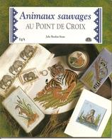 01 Les Animaux Sauvages Au Point De Croix - DMC - Julie BURDON-STONE - Cross Stitch