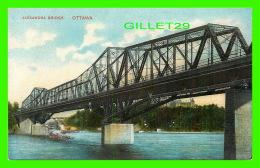 OTTAWA, ONTARIO - ALEXANDRA BRIDGE - TRAVEL IN 1909 - MONTREAL IMPORT CO - - Ottawa