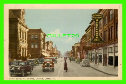 ST THOMAS, ONTARIO - TALBOT STREET - ANIMATED WITH OLD CARS - ANDERSONS LADIES - PECO - - Ontario
