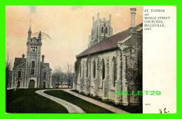 BELLEVILLE, ONTARIO - ST THOMAS & BRIDGE STREET CHURCHES - TRAVEL IN 1906 - WARWICK BRO'S & RUTTER LIMITED - - Ontario