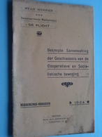 """Stad MENEN """" De Plicht """" Herdenkings-Brochuur 1924 Cooperatieve En Socialistische Beweging ( Zie Foto / Voir Photo ) ! - Non Classés"""