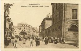 67 - Strasbourg - Manufacture Nationale Des Tabacs - Strasbourg