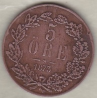 Sweden , 5 Ore 1873 Oscar II , Bronze , KM# 730 - Suède