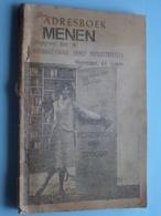 ADRESBOEK MENEN Uitgegeven Door De Internationale Dienst Persuittreksels Izegem ( Zie Foto / Voir Photo ) Anno 19?? ! - Alte Papiere