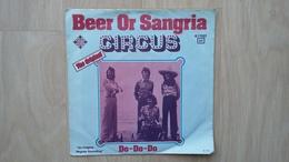 Circus - Beer Or Sangria - Vinyl-Single Von 1974 - Disco, Pop