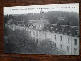 Vincennes Saint Mandé . Hôpital Militaire Bégin - Vincennes