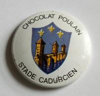 Badge Ancien Chocolat Poulain Stade Cadurcien Cahours Rugby Années 50 - Cioccolato