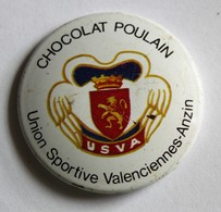Badge Ancien Chocolat Poulain Union Sportive Valenciennes Anzin USVA Football Années 50 - Chocolat