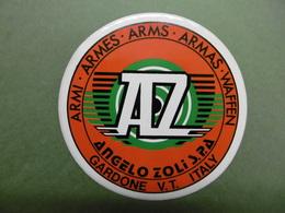 GARDONE V.T. ITALY ARMI ARMES ARMS ARMAS WAFFEN AZ ANGELO ZOLI S.P.A.- Autocollant Publicité ITALIE - Stickers