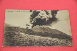 Etna Catania L' Eruzione 1910 Ed. Sciuto - Italia