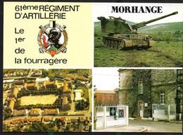 Morhange 61 Eme Régiment D'Artillerie Le 1er De La Fourragère - Morhange