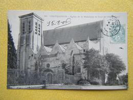 CHÂTEAUDUN. L'Eglise De La Madeleine. - Chateaudun