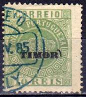TIMOR - PORTUGAL - Colonie Portugaise - 1885 - N° 2 Oblitéré - Erreur Timbre D'Inde Et Non De Macao - Timor