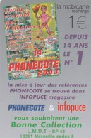 MOBICARTE  RECHARGE 1E  PHONECOTE  INFOPUCE  ..TIRAGE 3000 EX - France