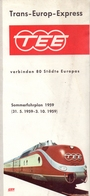 Brochure Dépliant Faltblatt Toerisme Tourisme - Trans Europ Express TEE - Deutsche Bundesbahn  1959 - Folletos Turísticos
