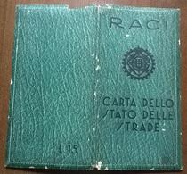 R.A.C.I. CARTA DELLO STATO DELLE STRADE 1938: ATTRAVERSAMENTI DI 124 CITTA', STATO DELLE STRADE D'ITALIA SCALA 1:1000000 - Carte Stradali