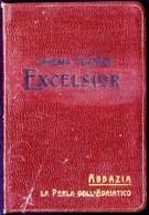 ABBAZIA  La PERLA Dell'ADRIATICO - EXCELSIOR CINEMA TEATRO - Cover For Tickets - CC 1930 - RARE - Théatre & Déguisements