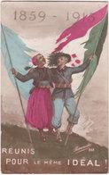 1859-1915. Réunis Pour Le Même Idéal. Revanche 268 - Guerre 1914-18